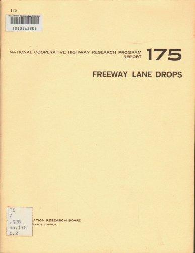 9780309025409: Freeway lane drops (Report - National Cooperative Highway Research Program ; 175)