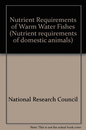 9780309026161: Nutrient Requirements of Warm Water Fishes (Nutrient requirements of domestic animals)
