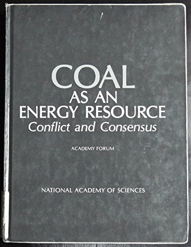 9780309027281: Coal as an Energy Resource: Conflict and Consensus