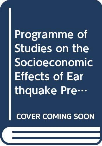 Programme of Studies on the Socioeconomic Effects of Earthquake Prediction
