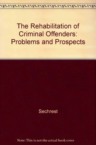 9780309028950: The Rehabilitation of Criminal Offenders: Problems and Prospects