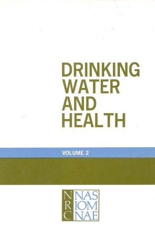 Drinking Water and Health,: Volume 2: Assembly of Life Sciences, Safe Drinking Water Committee, ...