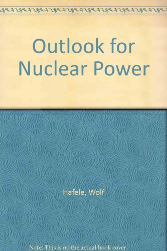 9780309030397: Outlook for Nuclear Power