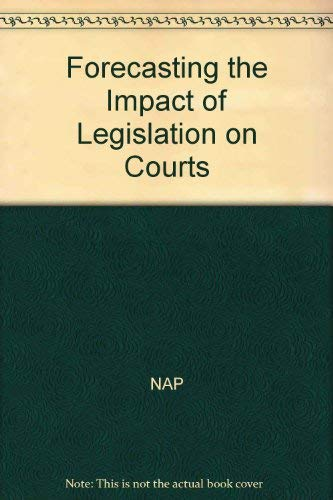 Forecasting the Impact of Legislation on Courts (Paperback): Samuel Krislov