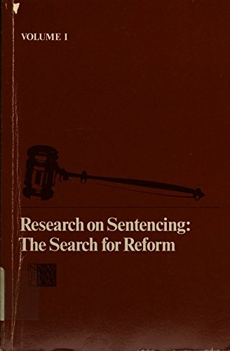9780309033473: Research on Sentencing: The Search for Reform, Volume I