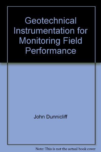 9780309034142: Geotechnical instrumentation for monitoring field performance (Synthesis of highway practice)