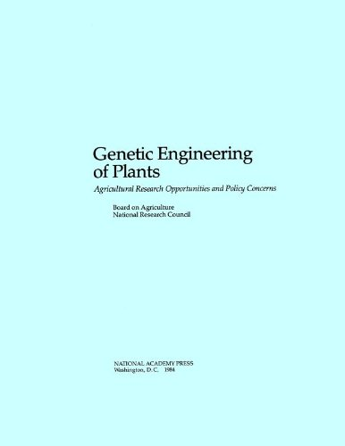 9780309034340: Genetic Engineering of Plants: Agricultural Research Opportunities and Policy Concerns
