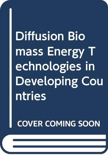 9780309034425: Diffusion Biomass Energy Technologies in Developing Countries
