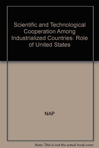 Scientific and Technological Cooperation Among Industrialized Countries: Role of United States