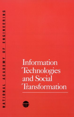 Information Technologies and Social Transformation (Series on Technology and Social Priorities): ...