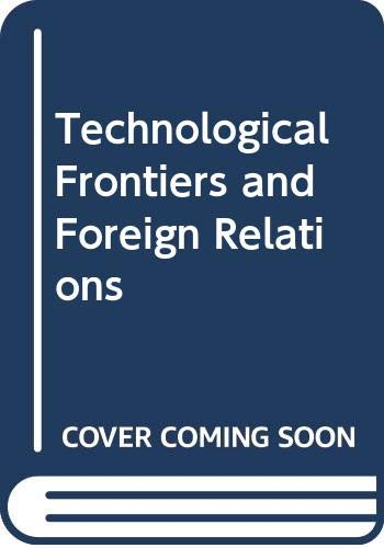 9780309035415: Technological Frontiers and Foreign Relations