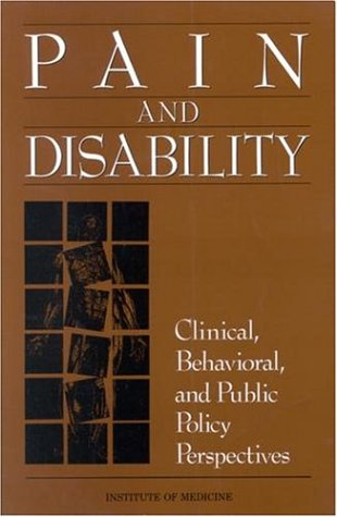 9780309037372: Pain and Disability: Clinical, Behavioral, and Public Policy Perspectives