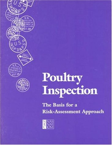 9780309037433: Poultry Inspection: The Basis for a Risk Assessment Approach
