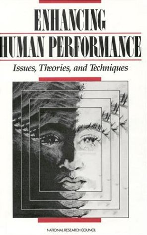 9780309037921: Enhancing Human Performance: Issues, Theories, and Techniques