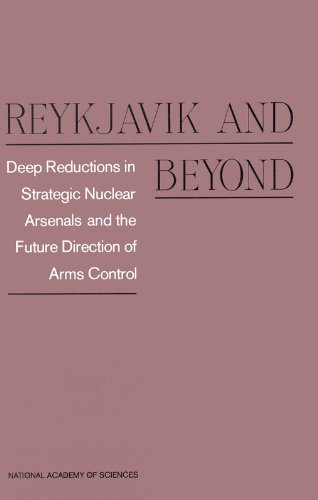 9780309037990: Reykjavik and Beyond: Deep Reductions in Strategic Nuclear Arsenals and the Future Direction of Arms Control
