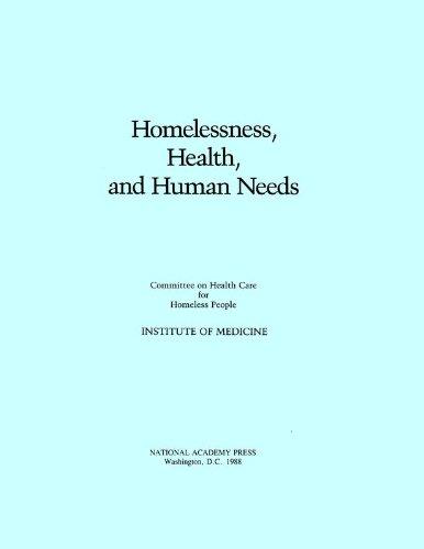 9780309038324: Homelessness, Health, and Human Needs