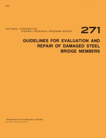 9780309038508: Guidelines for Evaluation and Repair of Damaged Steel Bridge Members (National Cooperative Highway Research Program Report)