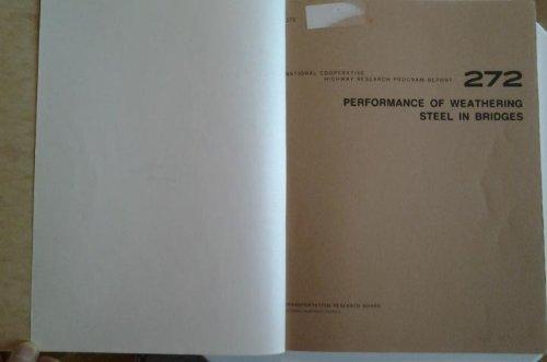 9780309038515: Performance of weathering steel in bridges (Report / National Cooperative Highway Research Program)