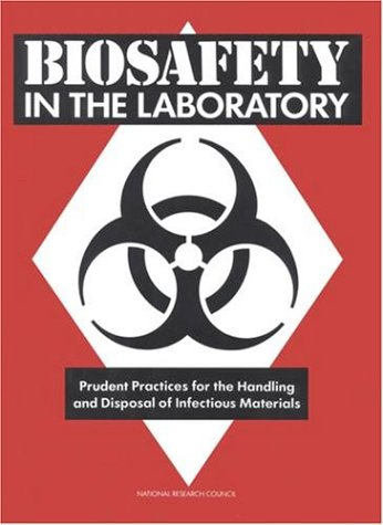 9780309039758: Biosafety in the Laboratory: Prudent Practices for Handling and Disposal of Infectious Materials