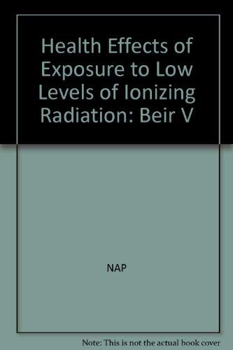 9780309039970: Health Effects of Exposure to Low Levels of Ionizing Radiation: Beir V