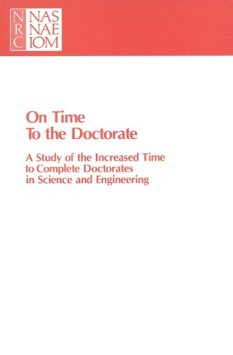 9780309040853: On Time to the Doctorate: A Study of the Lengthening Time to Completion for Doctorates in Science and Engineering