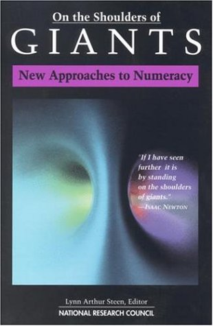 ON THE SHOULDERS OF GIANTS New Approaches to Numeracy