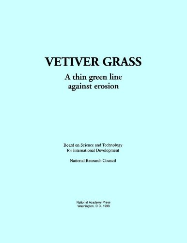 Vetiver Grass : A Thin Green Line Against Erosion: National Research Council Staff; National ...