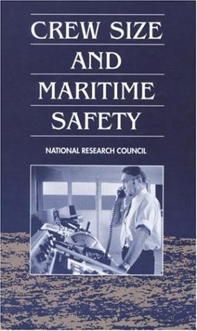 Crew Size and Maritime Safety: Committee on: National Research Council