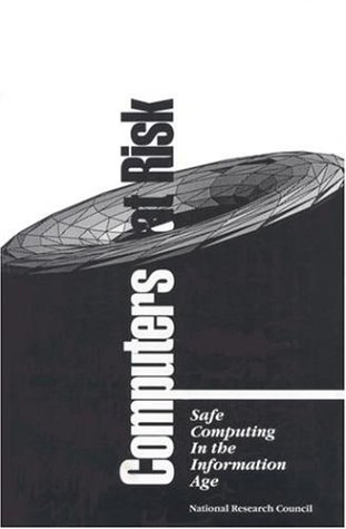 9780309043885: Computers at Risk: Safe Computing in the Information Age
