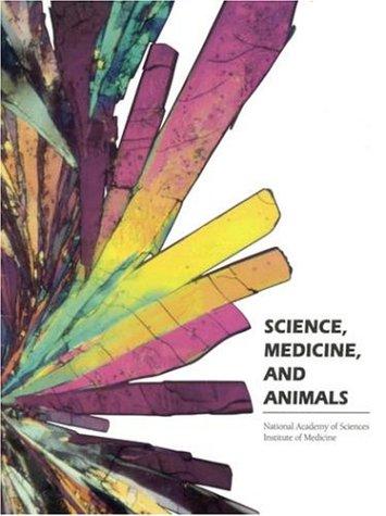 9780309044394: Science, Medicine, and Animals