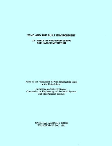 9780309044493: Wind and the Built Environment: U.S. Needs in Wind Engineering and Hazard Mitigation