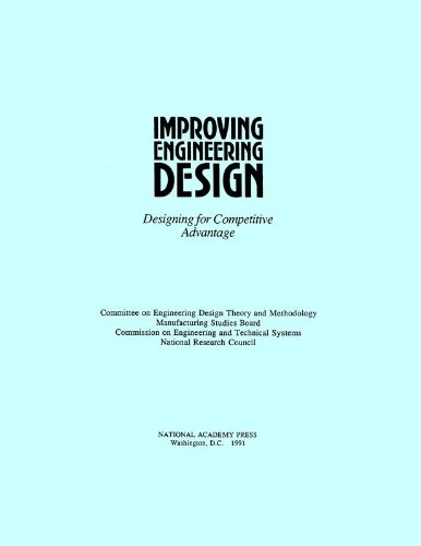 9780309044783: Improving Engineering Design: Designing for Competitive Advantage