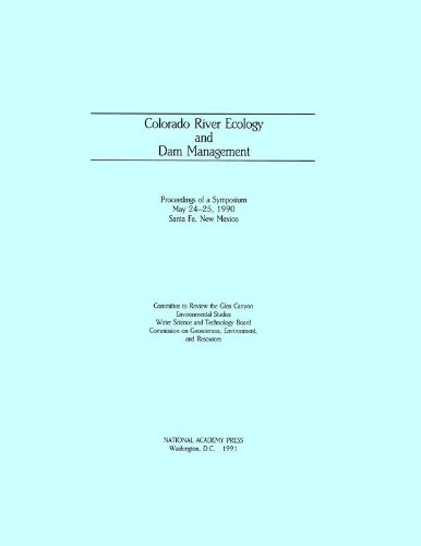 9780309045353: Colorado River Ecology and Dam Management: Proceedings of a Symposium May 24-25, 1990 Santa Fe, New Mexico