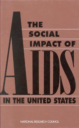 9780309046282: The Social Impact of AIDS in the United States