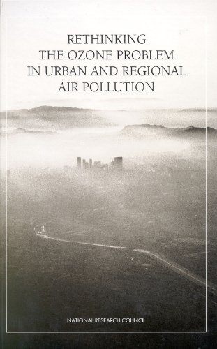 9780309046312: Rethinking the Ozone Problem in Urban and Regional Air Pollution