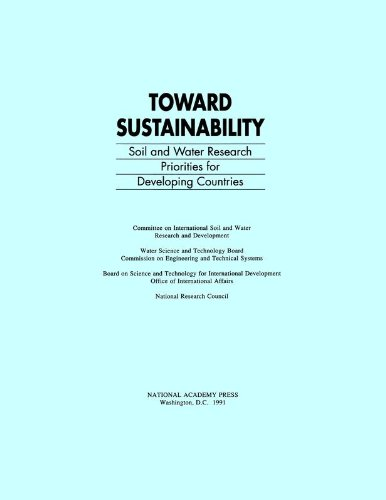 9780309046411: Toward Sustainability: Soil and Water Research Priorities for Developing Countries