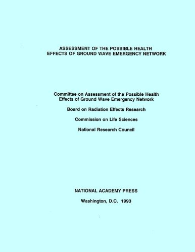 9780309047777: Assessment of the Possible Health Effects of Ground Wave Emergency Network