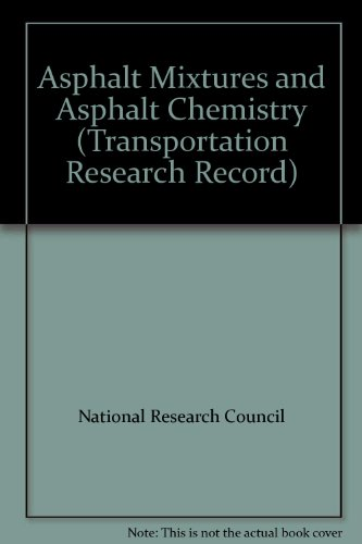 9780309048231: Asphalt Mixtures and Asphalt Chemistry (Transportation Research Record)