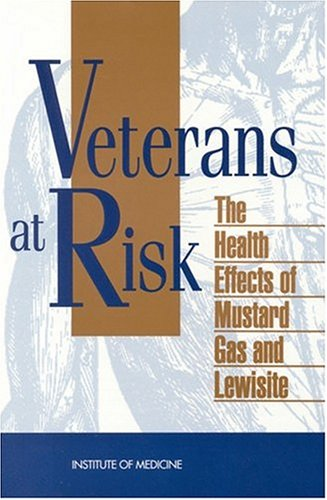 9780309048323: Veterans at Risk: The Health Effects of Mustard Gas and Lewisite