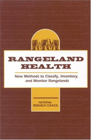9780309048798: Rangeland Health: New Methods to Classify, Inventory, and Monitor Rangelands