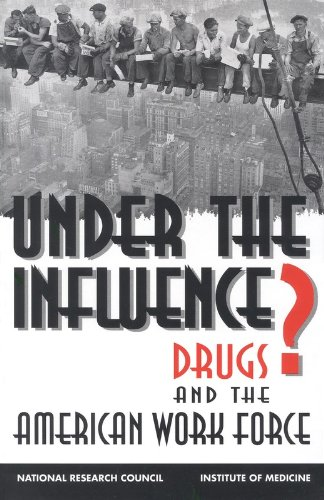 9780309048859: Under the Influence?: Drugs and the American Work Force