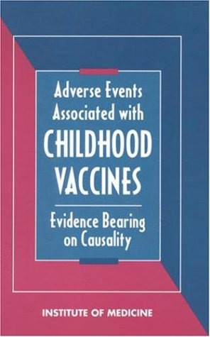 9780309048958: Adverse Events Associated with Childhood Vaccines: Evidence Bearing on Causality