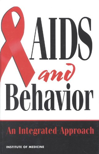 AIDS and Behavior: An Integrated Approach: Auerbach, Judith; Wypijewska, Christina & Brodie, H ...