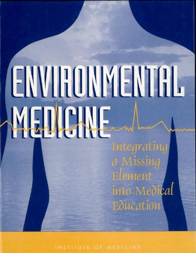 Environmental Medicine: Integrating a Missing Element into: Andrew Macpherson Pope