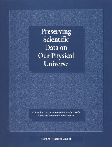 Preserving Scientific Data on Our Physical Universe:: Division on Engineering