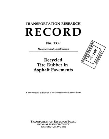 9780309052030: Recycled Tire Rubber in Asphalt Pavements (Transportation Research Record)
