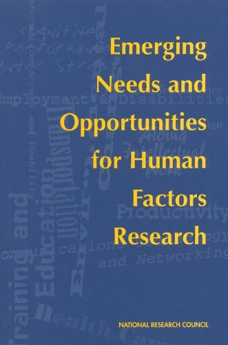 Emerging Needs and Opportunities for Human Factors: Committee on Human