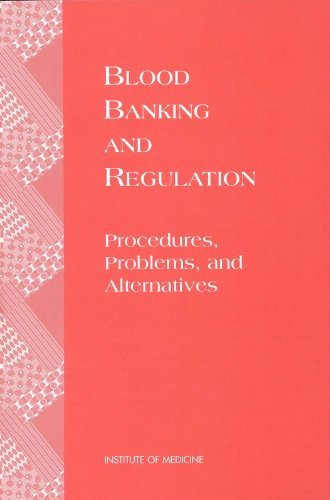9780309055468: Blood Banking and Regulation: Procedures, Problems, and Alternatives