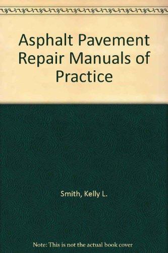 9780309056076: Asphalt Pavement Repair Manuals of Practice