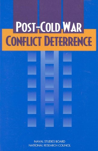 Post-Cold War Conflict Deterrence.: National Research Council.